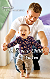 To Save a Child: A Clean Romance (Texas Rebels Book 9)