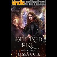 Destined Fire (Nephilim's Destiny Book 3)