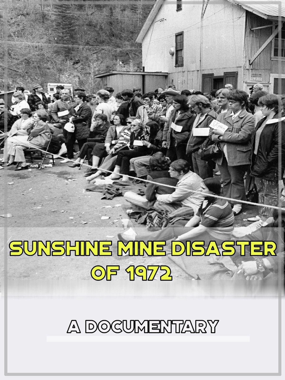 Sunshine Mine Disaster of 1972 A Documentary on Amazon Prime Video UK