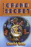 Le Plus Grand Secret, tome 1