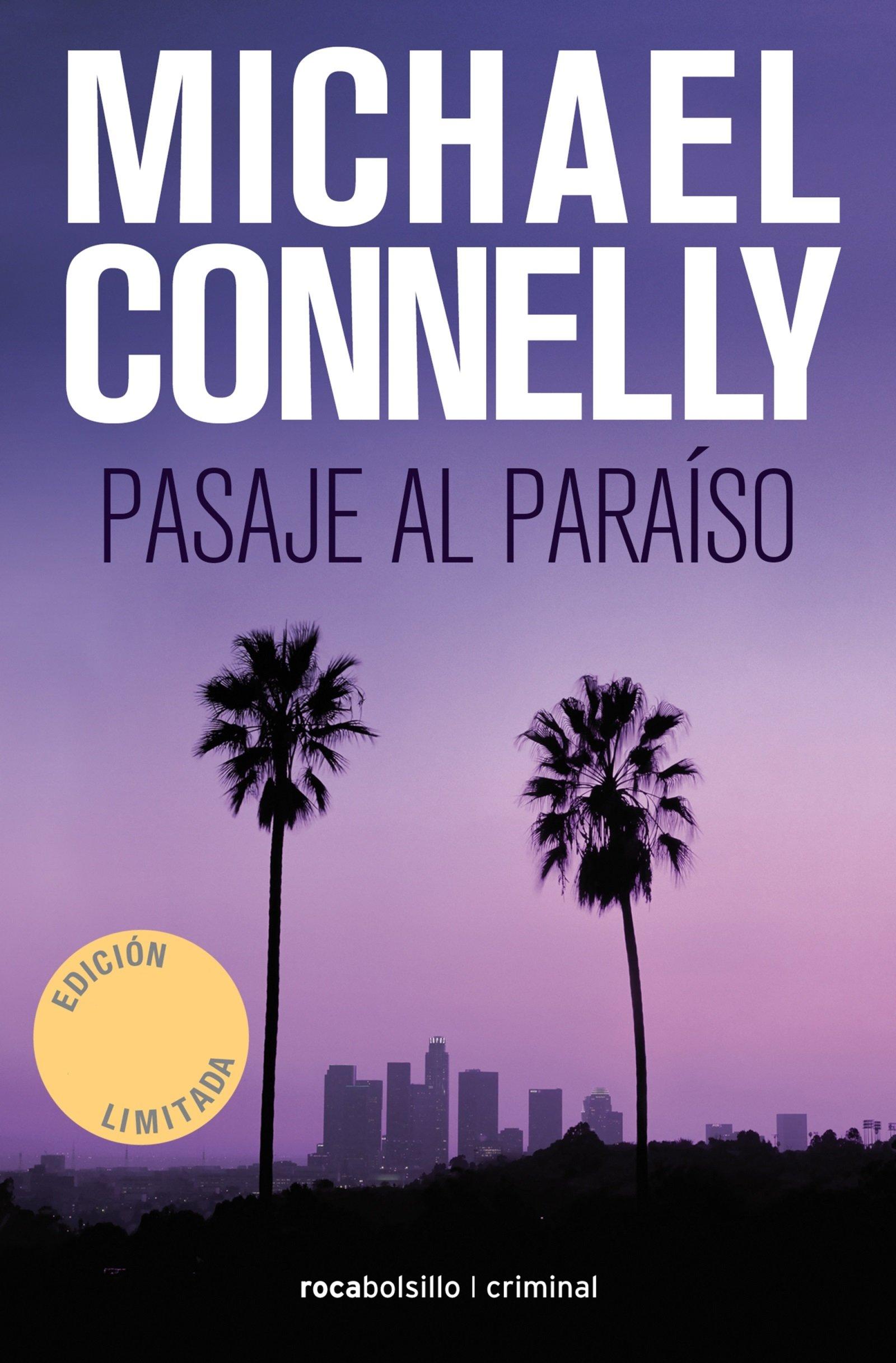 Pasaje al paraiso (Spanish Edition): Michael Connelly: 9788416859252:  Amazon.com: Books
