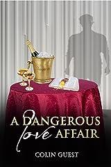 A Dangerous Love Affair Kindle Edition