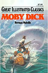 Moby Dick Great Illustrated Classics Kindle Edition