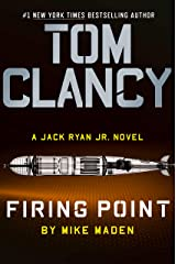 Tom Clancy Firing Point (Jack Ryan Universe Book 29) Kindle Edition
