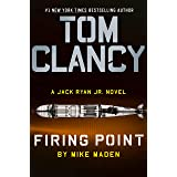 Tom Clancy Firing Point (A Jack Ryan Jr. Novel Book 7)