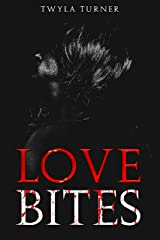 Love Bites Kindle Edition