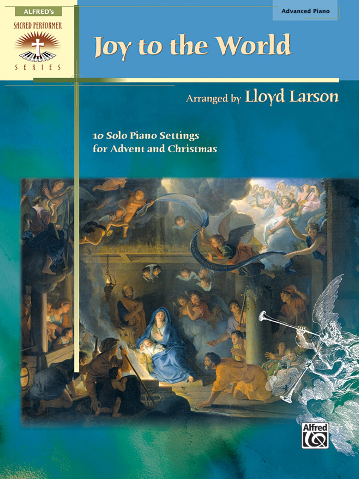 Joy to the World: 10 Solo Piano Settings for Advent and Christmas ...
