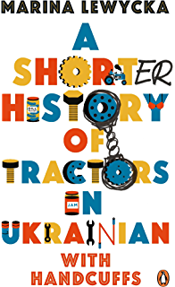 Strawberry fields kindle edition by marina lewycka literature a shorter history of tractors in ukrainian with handcuffs fandeluxe Choice Image