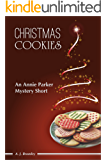 Christmas Cookies (An Annie Parker Mystery Short)