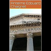 Histoire de la psychologie des Grecs (French Edition)