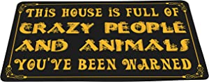 wizardry1986 This House is Full of Crazy People and Animals You've Been Warned Funny Floor Mat with Non-Slip Backing Novelty Bath Mat Rug Excellent Home Decor 16 by 24 inches