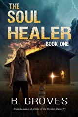 The Soul Healer: A Paranormal Thriller Kindle Edition