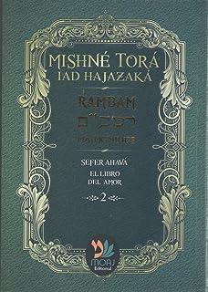 MISHNE TORA VOL #2-SEFER AHAVA HEB-ESP