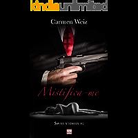 Mistifica-me (Swiss Stories # 2): Um romance suspence policial para adultos (mistério e hot) made in Switzerland - versão Kindle ebook