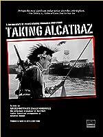 Prime ile izlenebilir. Taking Alcatraz