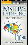 Positive Thinking: Power of Positivity (Positive Energy,Mindset,Self improvement,Affirmations.)