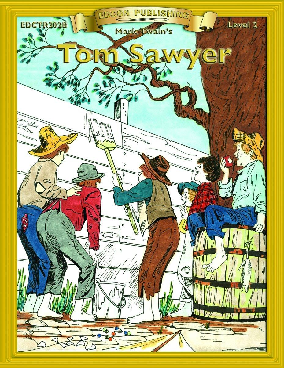 Tom Sawyer (Bring the Classics to Life Level 2) pdf