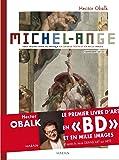 Michel-Ange. Tout Michel-Ange ou presque en un seul texte et en mille images -Tome 1