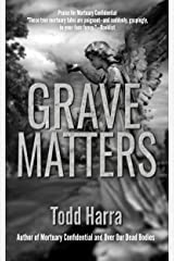 Grave Matters Kindle Edition