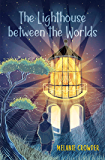 The Lighthouse between the Worlds (Lighthouse Keepers)