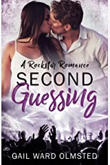 Second Guessing: A Rockstar Romance Kindle Edition