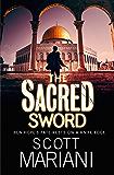 The Sacred Sword (Ben Hope, Book 7) (English Edition)