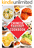 Chinese Takeout Recipes: Your favourites 57 Chinese Takeout Recipes To Make At Home (Chinese Takeout Cookbooks Book 2)