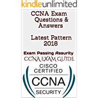 CCNA Exam Questions & Answers Latest Pattern 2018: Exam Passing Assurity