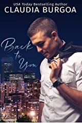 Back to You (Chaotic Love Book 2) Kindle Edition