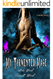 My Tormented Mage: A Ceorfan Gargoyle Series Novella