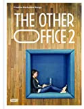 The Other Office 2: Creative Worlplace Design