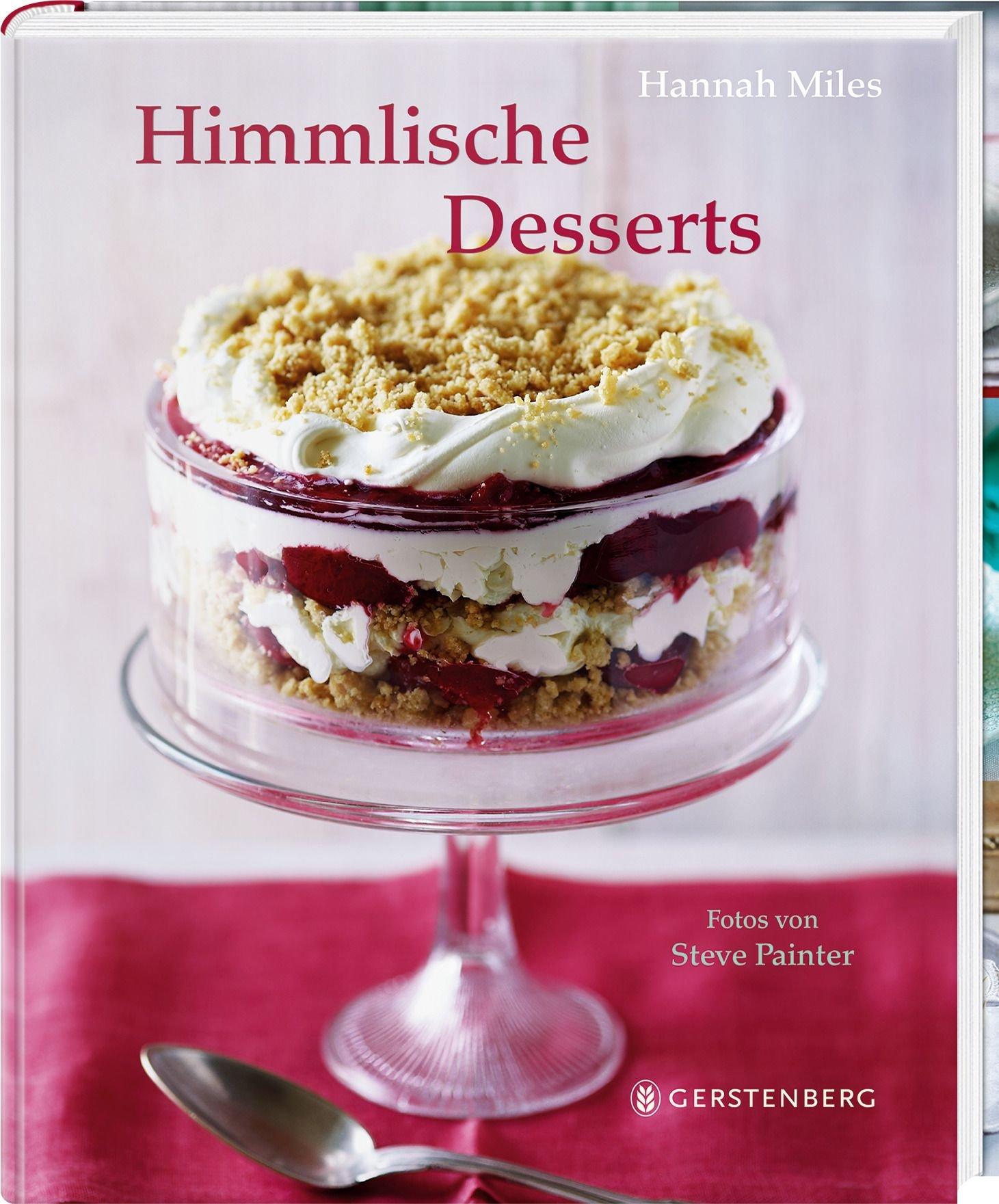 Himmlische Desserts: Amazon.es: Hannah Miles, Steve Painter