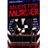 An Eye For Murder: The Ellie Foreman Mystery Series #1 (The Ellie Foreman Mysteries)