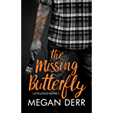 The Missing Butterfly (Lovesongs Book 1) (English Edition)