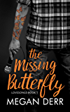 The Missing Butterfly (Lovesongs Book 1)
