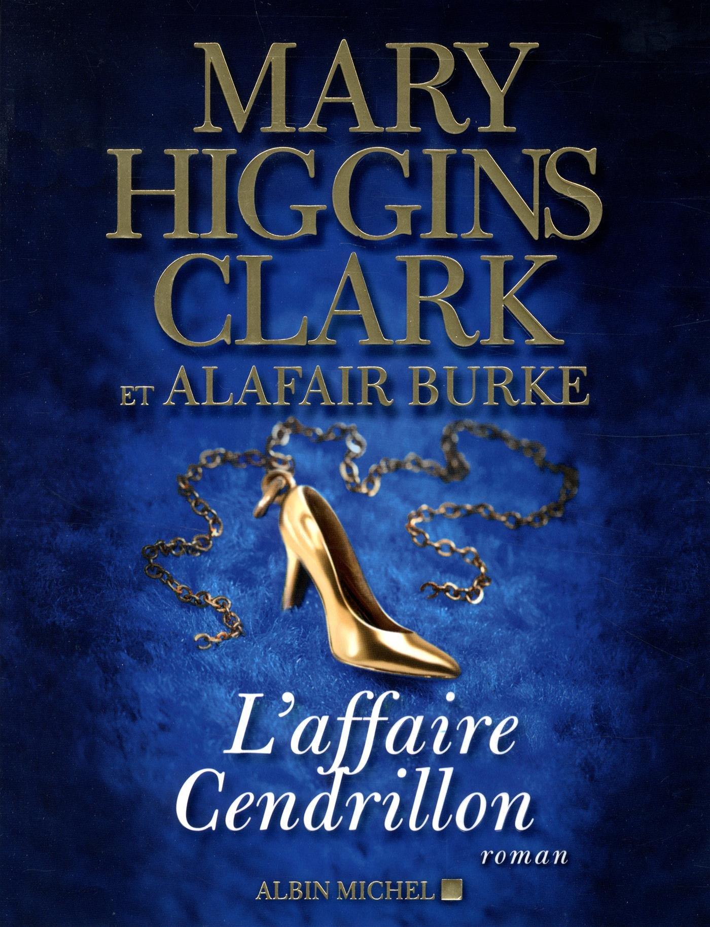 L'Affaire Cendrillon Mary Higgins Clark Livres