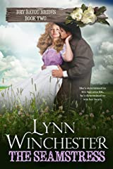 The Seamstress: A Dry Bayou Brides Novella Kindle Edition