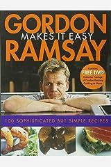 Gordon Ramsay Makes It Easy Paperback