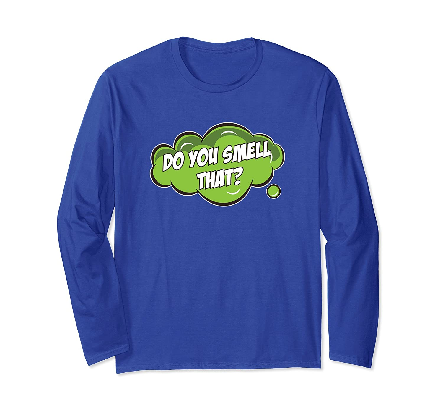Do You Smell That Funny Farting Dad Long Sleeve-fa