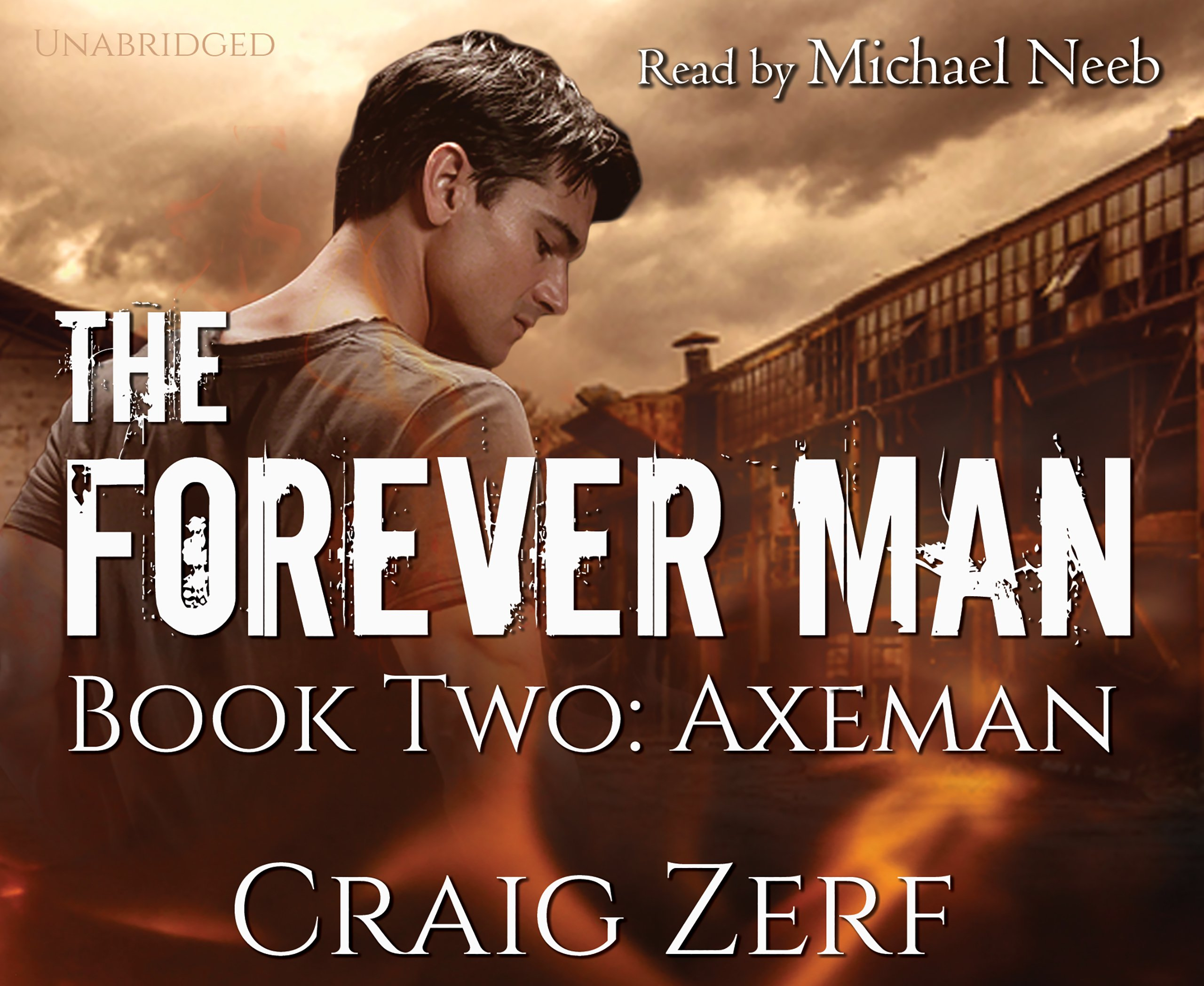 Download The Forever Man: Book 2: Axeman - a post apocalyptic, urban fantasy pdf