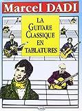 Dadi Marcel La Guitare Classique En Tablature Guitar Tab Book.