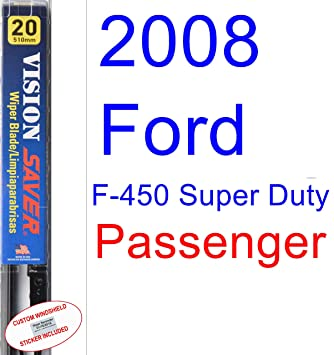 Amazon.com: 2008 Ford F-450 Super Duty Wiper Blade (Passenger) (Saver Automotive Products-Vision Saver): Automotive