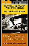 Francesca of Lost Nation: A Romantic Adventure Novel