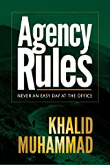 Agency Rules - Never an Easy Day at the Office Kindle Edition