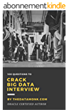 100 Questions To Crack Big Data Interview (English Edition)