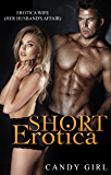 Short Erotica – Her Husband's Affair: Erotica Wife (Adult books erotica Book 1)