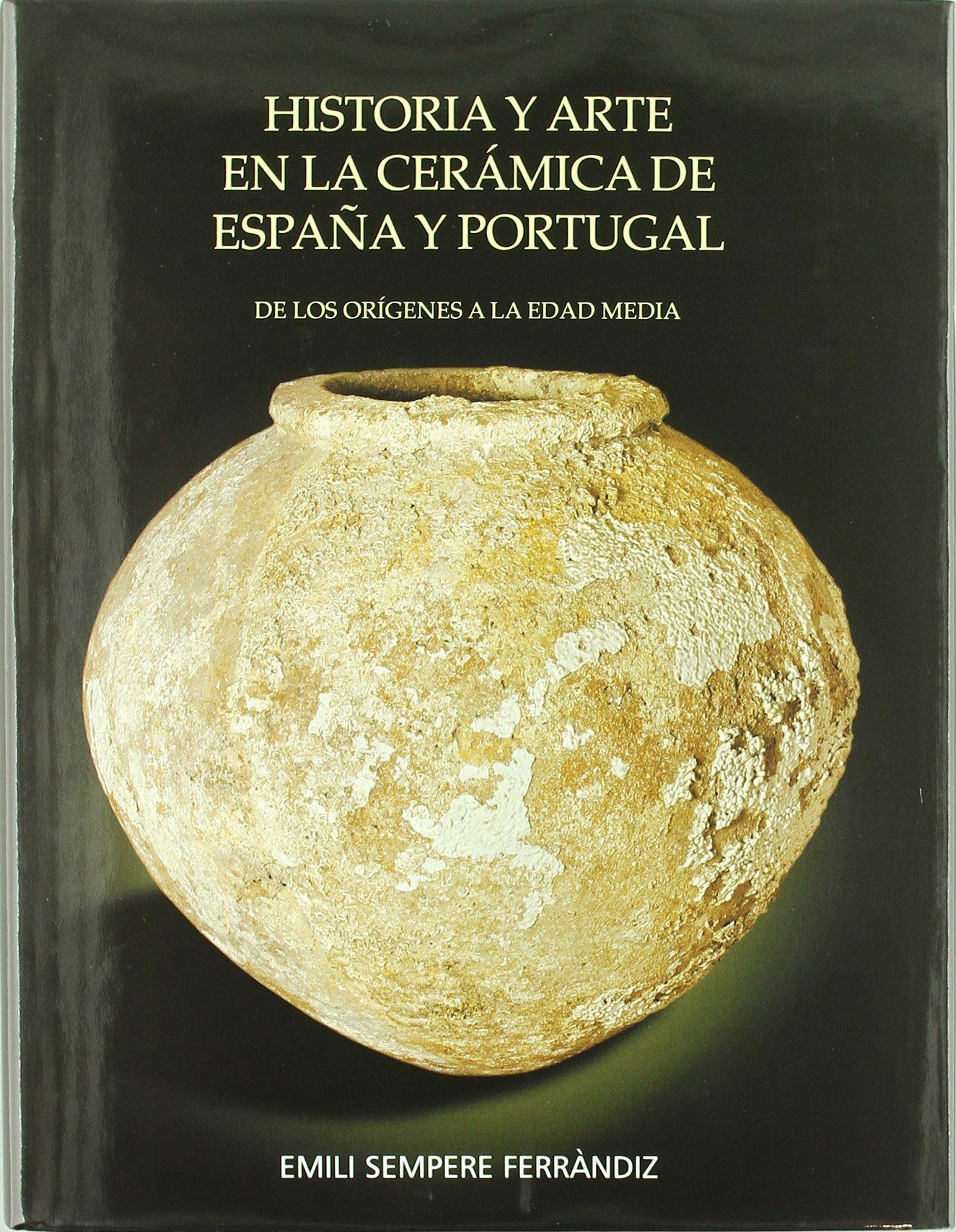 Historia y arte en la cerámica de España y Portugal: Amazon.es ...
