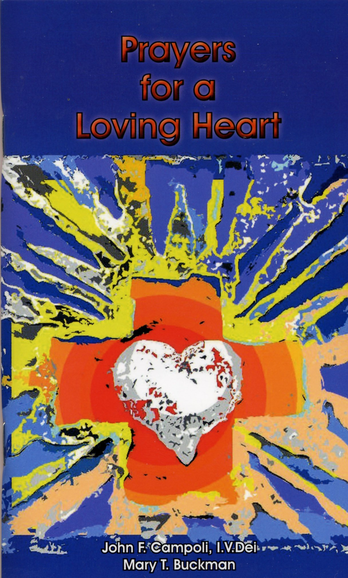 Read Online Prayers for a Loving Heart ebook