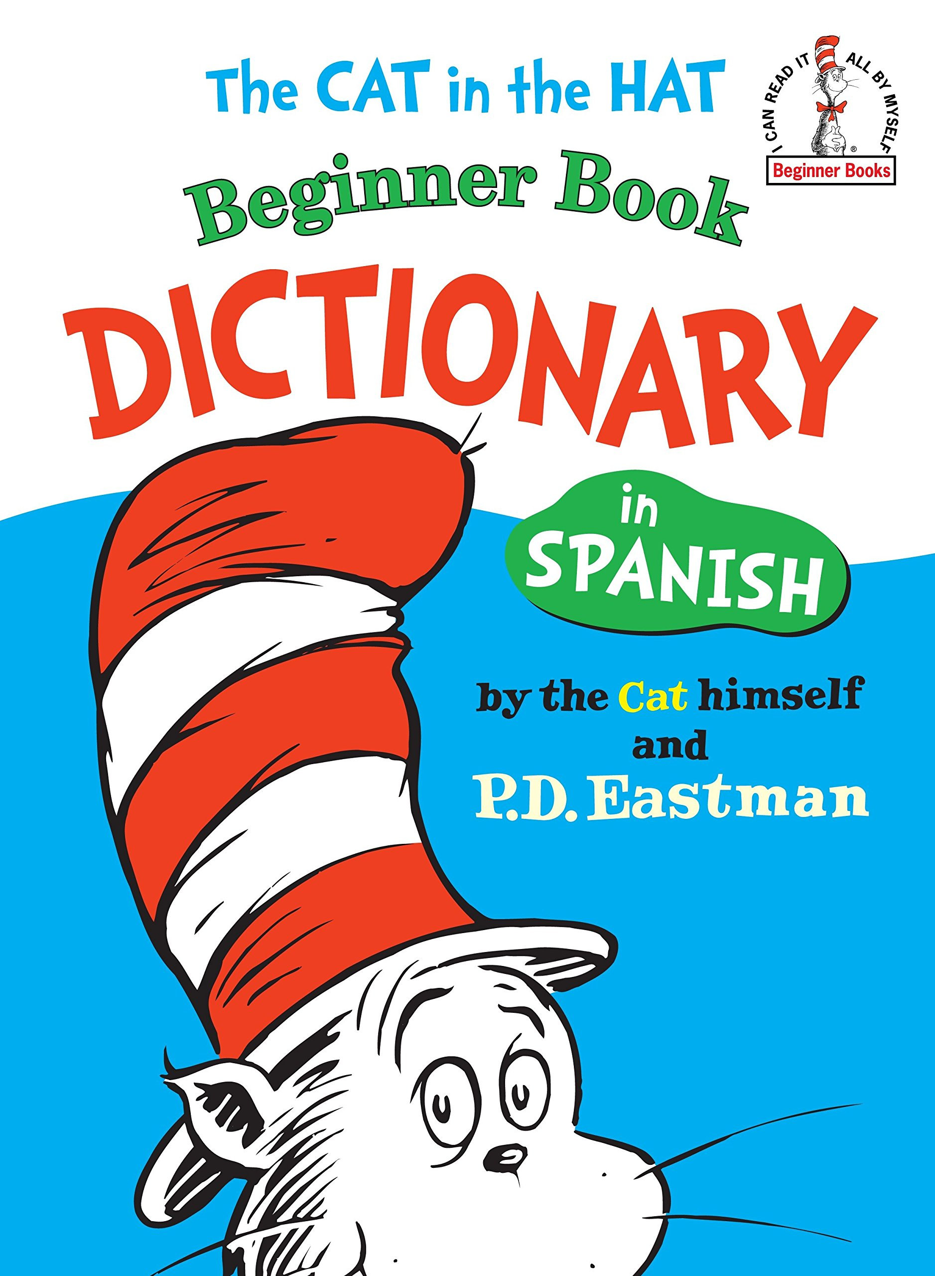 The Cat in the Hat Beginner Book Dictionary in Spanish (Beginner Books(R))  (Spanish Edition): P.D. Eastman: 9780394815428: Amazon.com: Books