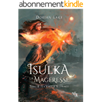 Isulka la Mageresse, Tome 2: La Vieille Alliance